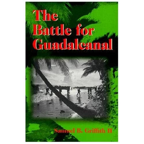 The Battle for Guadalcanal (Paperback)
