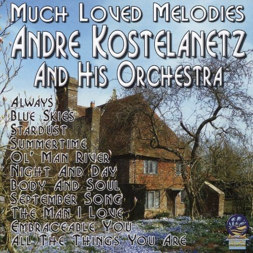 Much Loved Melodies [CD]