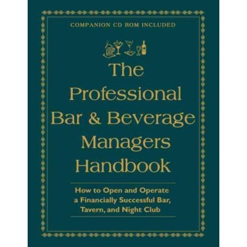 The Professional Bar & Beverage Manager's Handbook