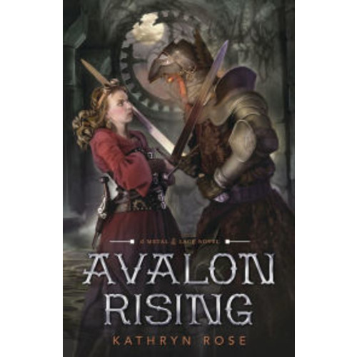 Avalon Rising (Metal & Lace Series #2)