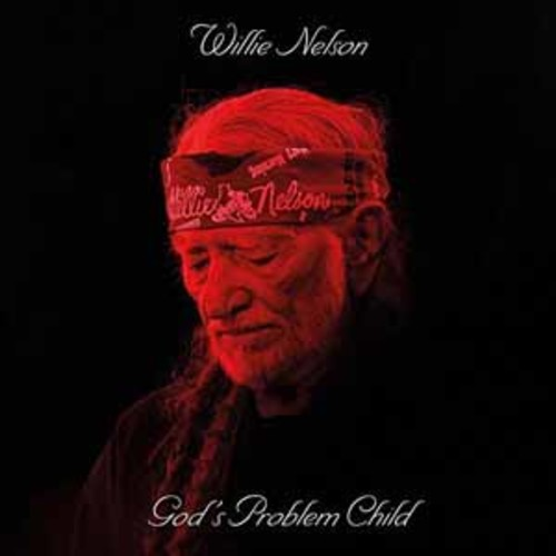 Willie Nelson - God's Problem Child [Audio CD]