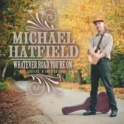 Whatever Road You're On [CD]