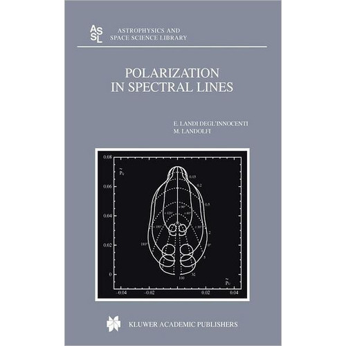 Polarization in Spectral Lines / Edition 1