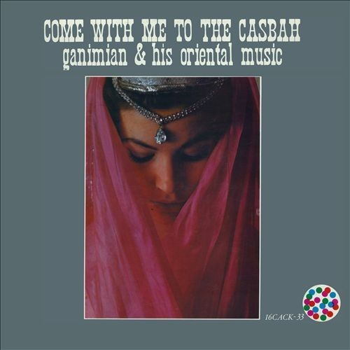 Come With Me to the Casbah [LP] - VINYL