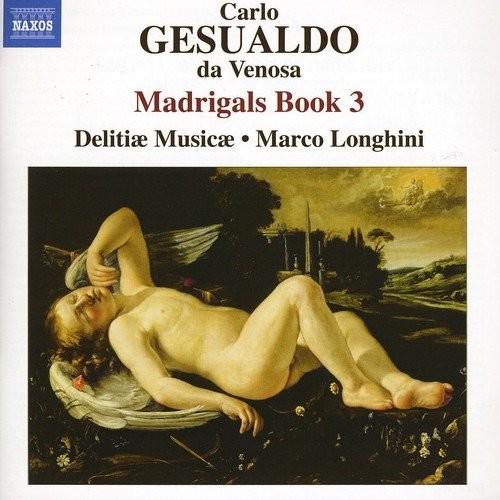 Gesualdo: Madrigals, Book 3 [CD]