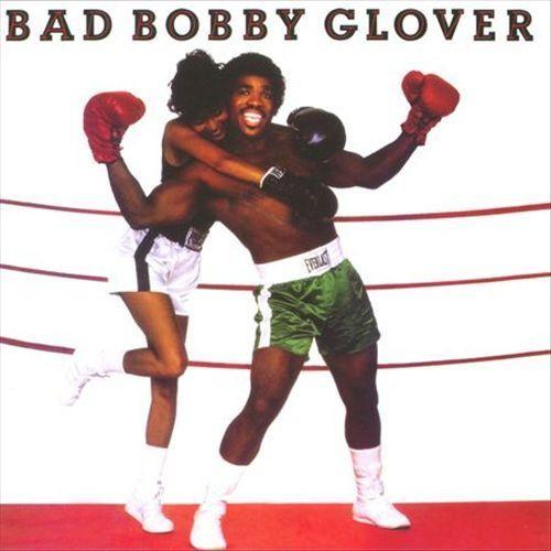 Bad Bobby Glover [CD]