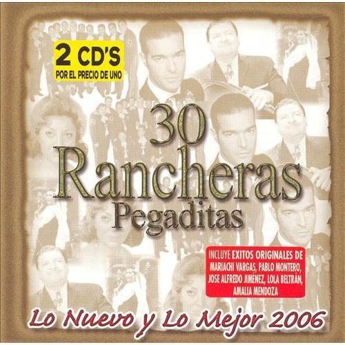 30 Rancheras Pegaditas: Lo Nuevo y lo Mejor, Vol. 2 [CD]