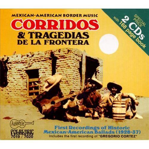Mexican-American Border Music, Vols. 6 & 7: Corridos & Tragedias, Vol. 1 [CD]