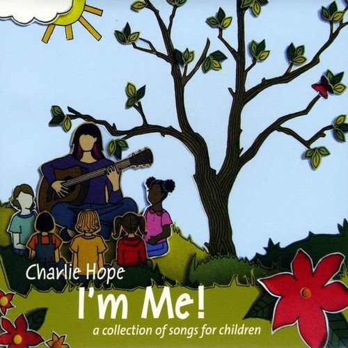 I'm Me! (A Collection of Songs for Children) [CD]