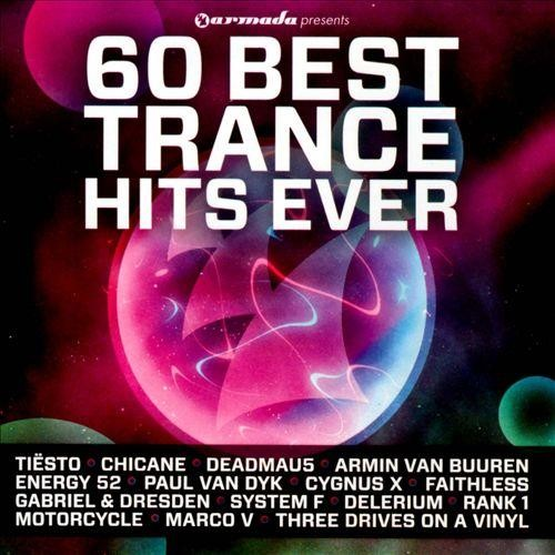 60 Best Trance Hits Ever [CD]