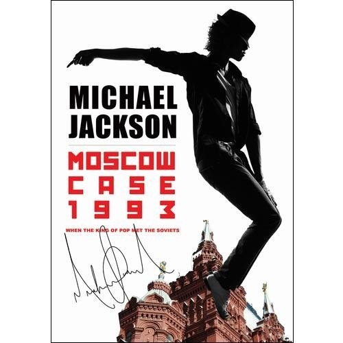 Jackson Michael-Moscow Case 1993-When King of Pop Met Soviets