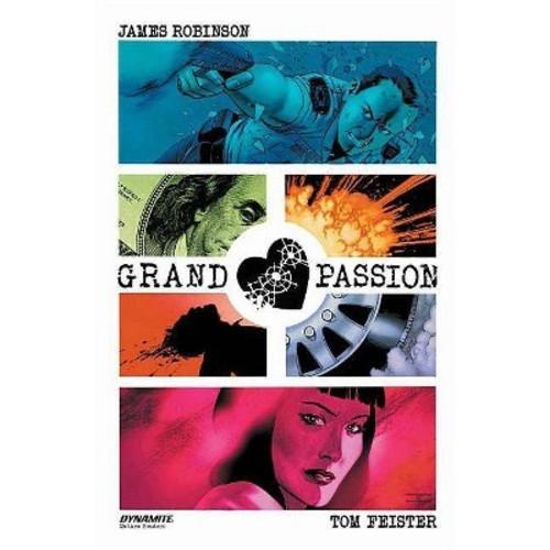 Grand Passion (Paperback) (James Robinson)