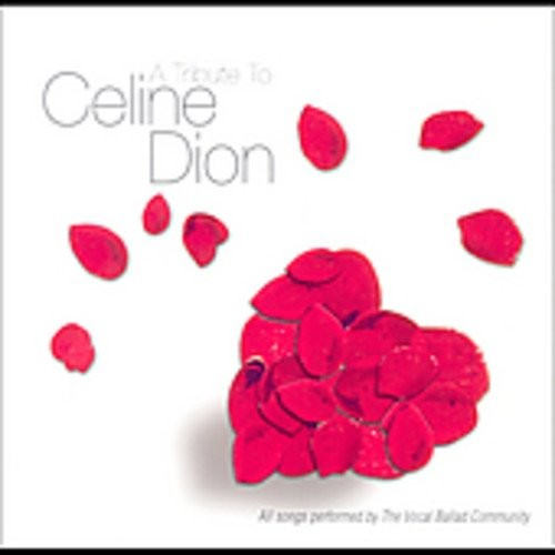 A Tribute to Celine Dion [CD]