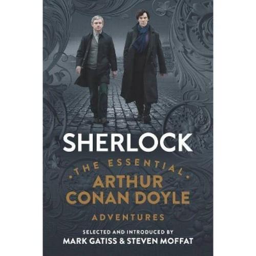 Sherlock: The Essential Arthur Conan Doyle Adventures (Hardcover)