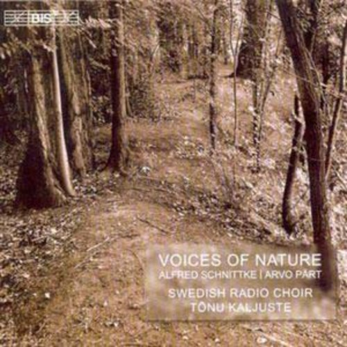 Voices of Nature: Alfred Schnittke, Arvo Prt By Swedish Radio Choir (Audio CD)