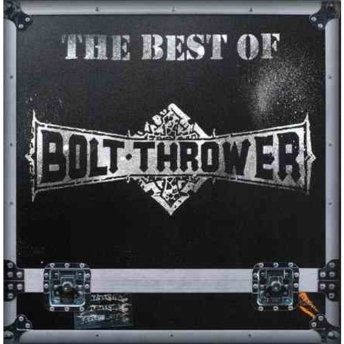 Bolt Thrower - The Best of Bolt Thrower