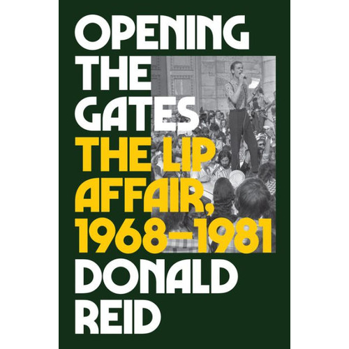 Opening the Gates: The Lip Affair, 1968-1981