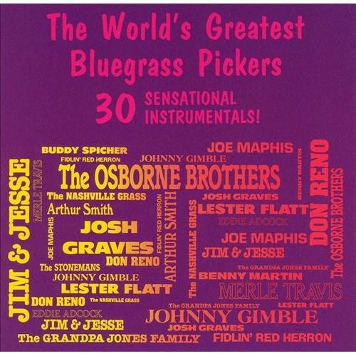World's Greatest Bluegrass Pickers [CD]