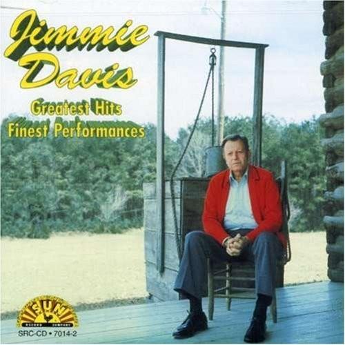Jimmie Davis - Greatest Hits: Finest Performances