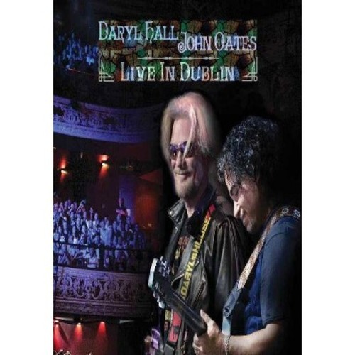 Daryl Hall/John Oates: Live in Dublin [3 Discs] [DVD/CD]