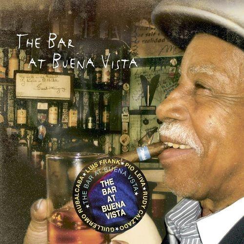 The Bar at Buena Vista [CD]