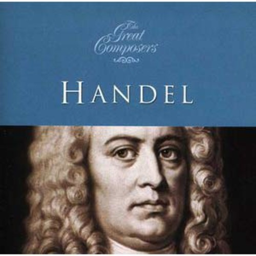 The Great Composers: Handel (Audio CD)