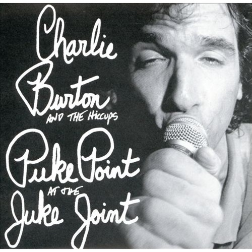 Puke Point at the Juke Joint [CD]