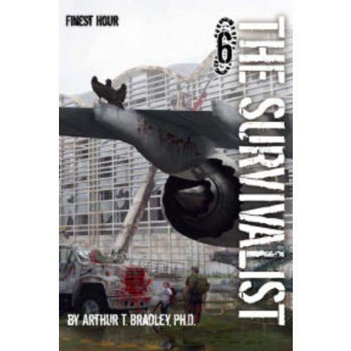 The Survivalist, Finest Hour