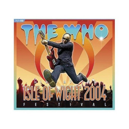 The Who: Live at the Isle of Wight 2004 Festival [Blu-Ray]