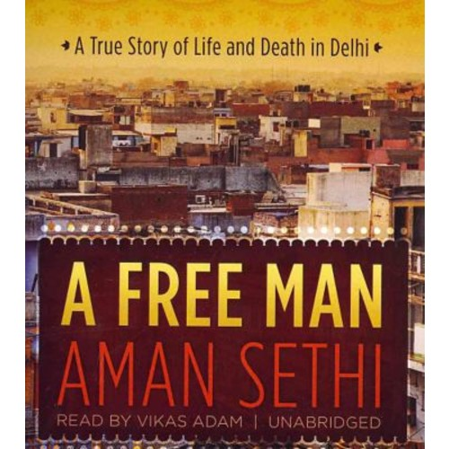A Free Man Aman Sethi Audiobook CD