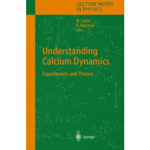 Understanding Calcium Dynamics: Experiments and Theory / Edition 1