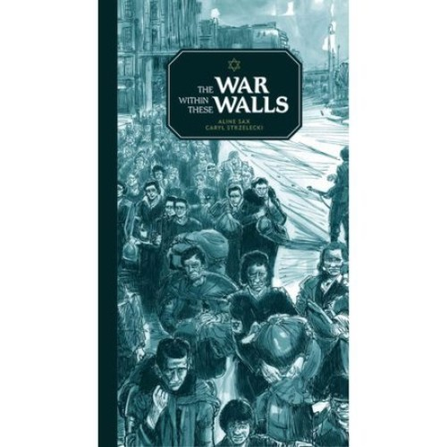 Eerdmans Books for Young Readers The War within These Walls