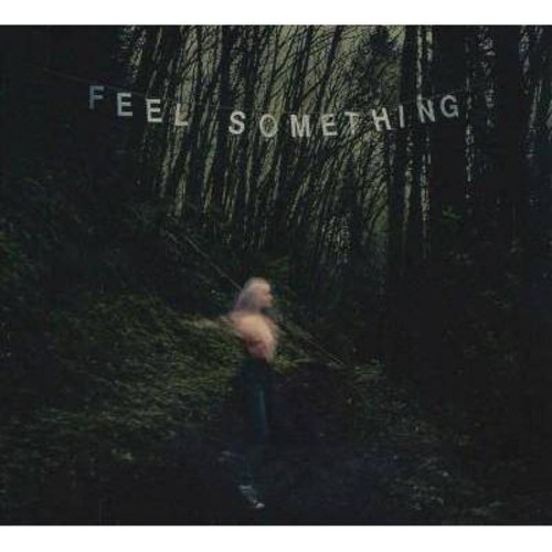 Movements - Feel Something [Explicit Content] [Audio CD]