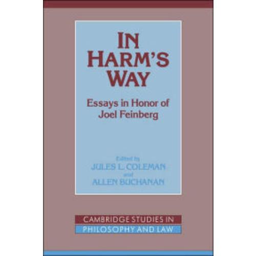 In Harm's Way: Essays in Honor of Joel Feinberg
