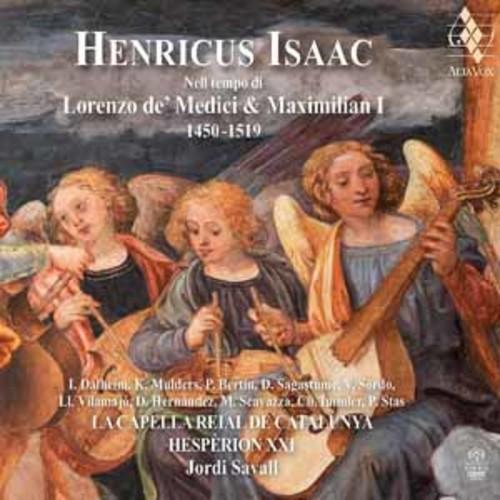 Isaac / Savall,Jordi - Henricus Isaac: In The Time Of Lorenzo De' Medici And Maximilian I [Audio CD]