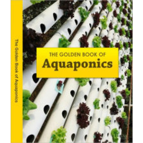 Aquaponic Food Product: Raising fish and plants for food and profit