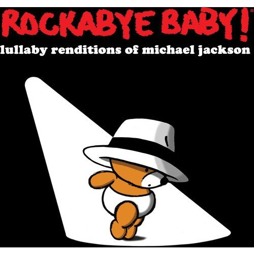Lullaby Renditions of Michael Jackson [CD]
