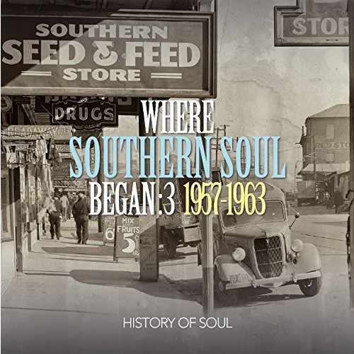 Various - Where Southern Soul Began Volume 3