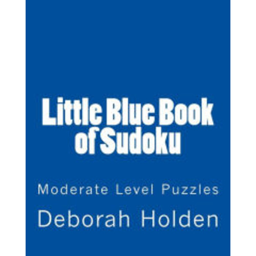 Little Blue Book of Sudoku: Moderate Level Puzzles