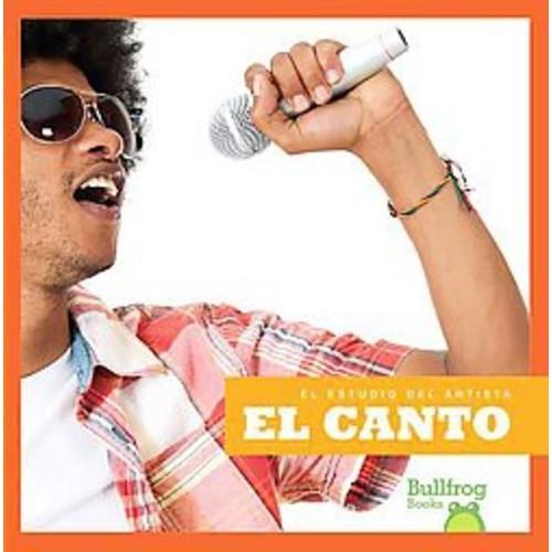 El canto / Singing (Hardcover)