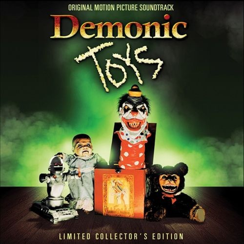 Demonic Toys [Original Motion Picture Soundtrack] [CD]