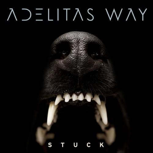 Adelitas Way - Stuck (Parental Advisory)