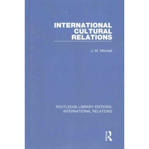 International Cultural Relations (Hardcover)