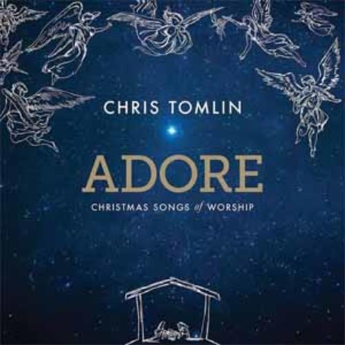 Chris Tomlin - Adore: Christmas Songs of Worship [Audio CD]