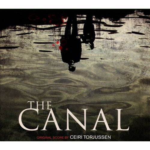 The Canal [Original Score] [CD]