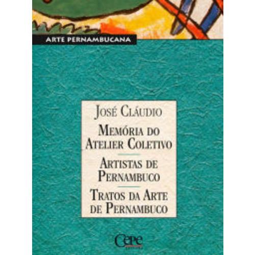 Memrias do Atelier Coletivo - Artistas de Pernambuco - Tratos da Arte de Pernambuco: Coleo Pernambuco - Arte Pernambucana