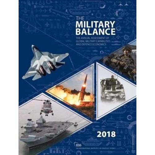 Military Balance 2018 - (Military Balance) (Paperback)
