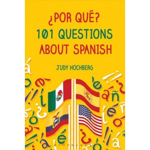 Por que?: 101 Questions About Spanish (Paperback)