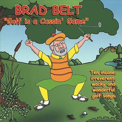 Golf Is a Cussin' Game [CD]