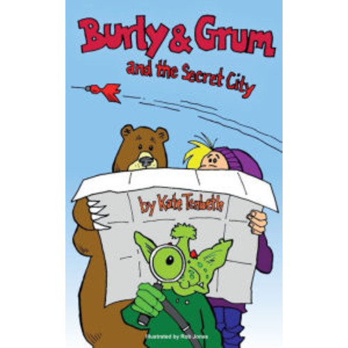 Burly and Grum and the Secret City